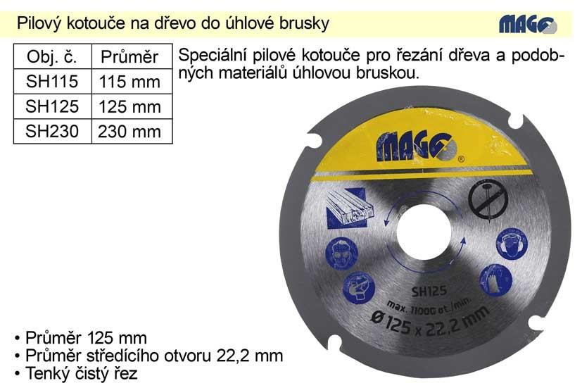 Pilový kotouč na dřevo MAGG do úhlové brusky 115 mm SH115