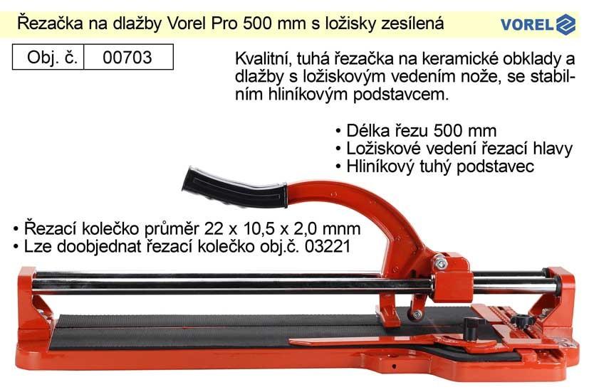 Řezačka na obklady a dlažby VOREL 500mm s ložisky zesílený Alu p