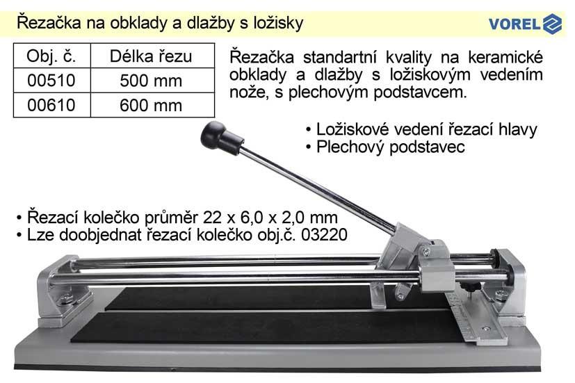 Řezačka na obklady a dlažby VOREL 600mm s ložisky plechový podst
